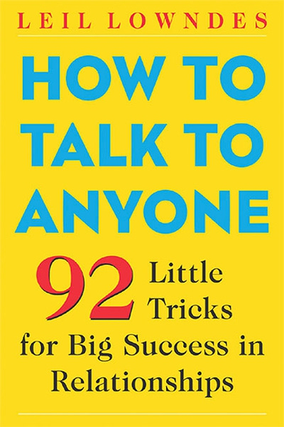 1355124009_how-to-talk-to-anyone-92-little-tricks-for-big-success-in-relationships